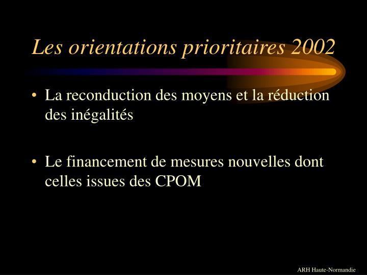 Les orientations prioritaires 2002