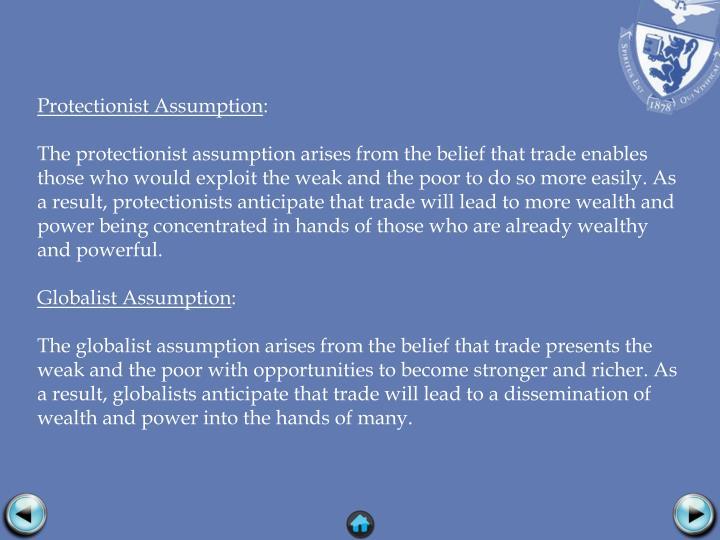 Protectionist Assumption