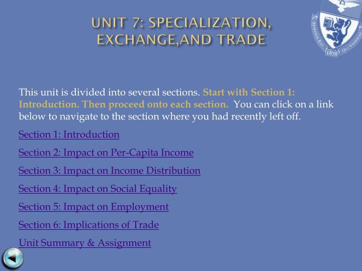 UNIT 7: SPECIALIZATION,