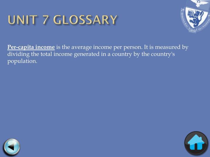 UNIT 7 GLOSSARY