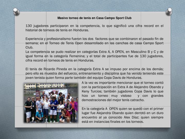Masivo torneo de tenis en Casa Campo