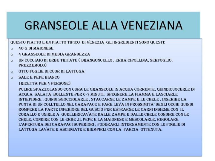 GRANSEOLE ALLA VENEZIANA