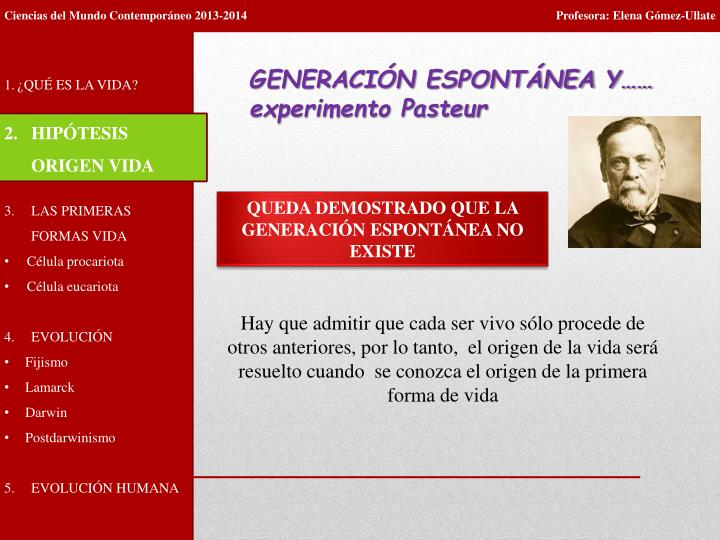 GENERACIÓN ESPONTÁNEA Y…… experimento Pasteur