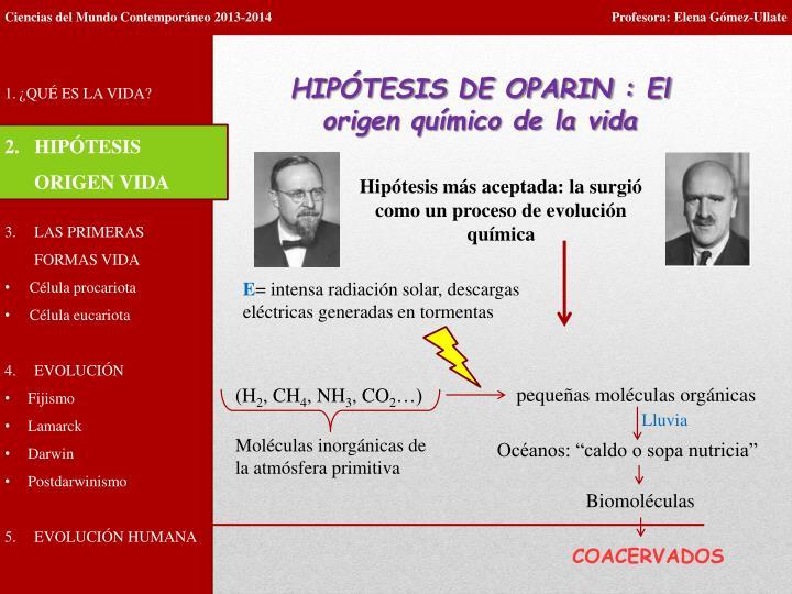 HIPÓTESIS DE OPARIN : El origen químico de la vida