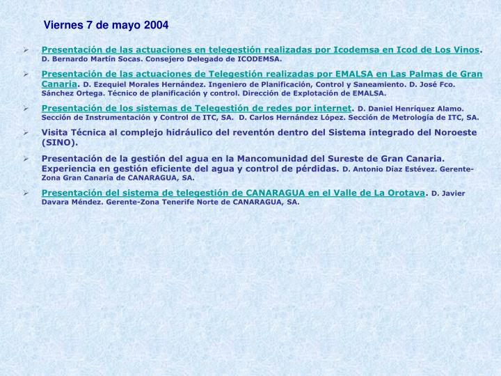 Viernes 7 de mayo 2004