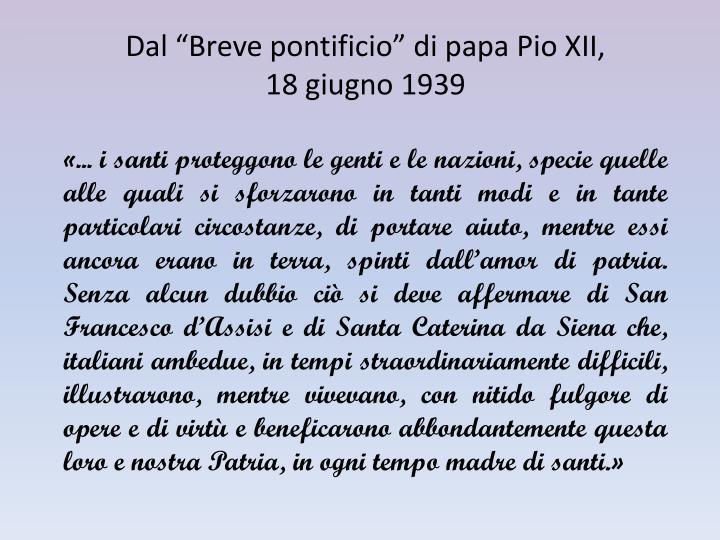 """Dal """"Breve pontificio"""" di papa Pio XII,"""