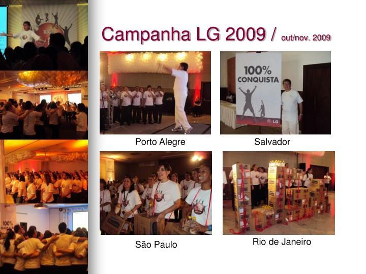 Campanha LG 2009 /