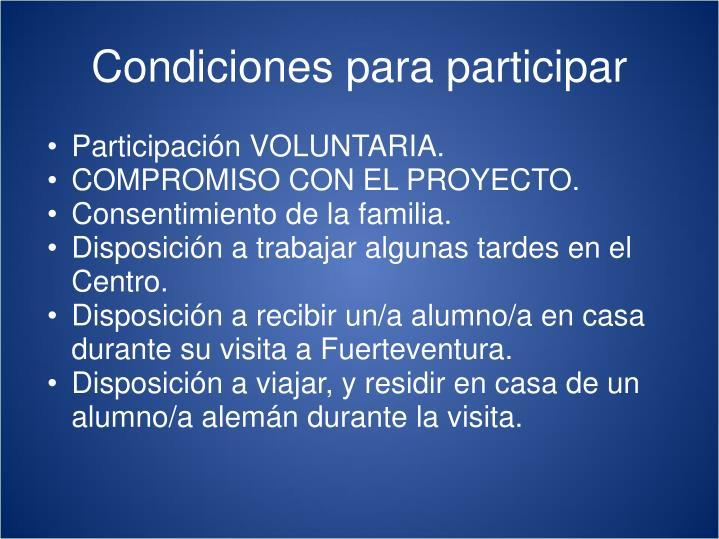 Participación VOLUNTARIA.