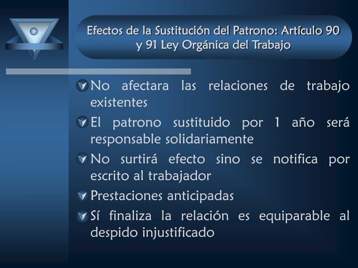 Efectos de la Sustitución del Patrono: Artículo 90 y 91 Ley Orgánica del Trabajo