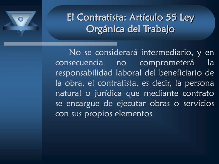 El Contratista: Artículo 55 Ley Orgánica del Trabajo