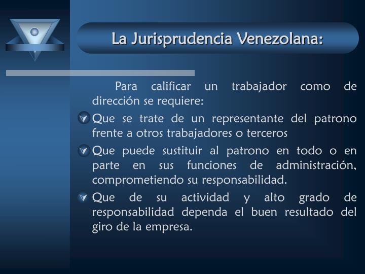 La Jurisprudencia Venezolana: