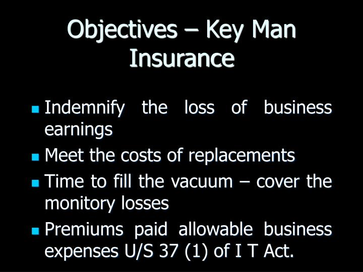 Objectives – Key Man Insurance