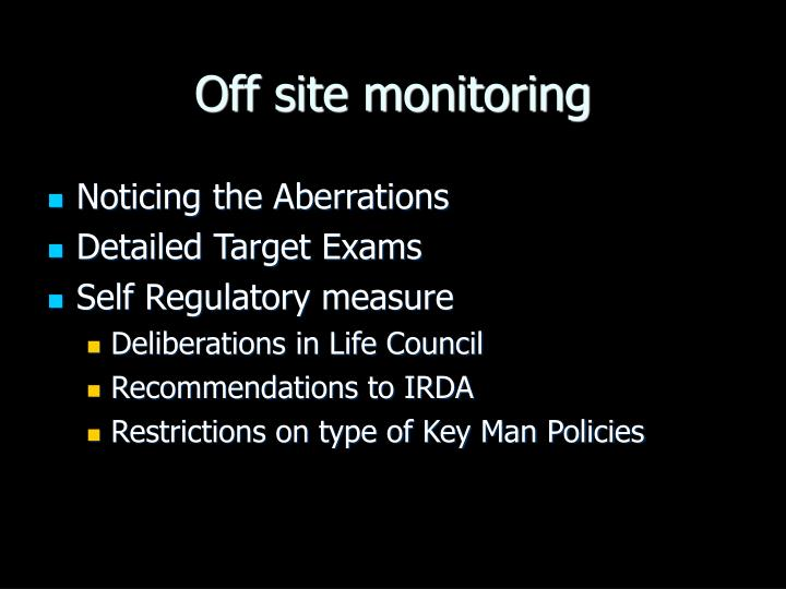 Off site monitoring