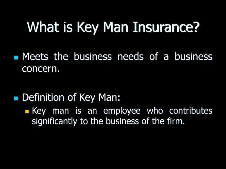 What is Key Man Insurance?