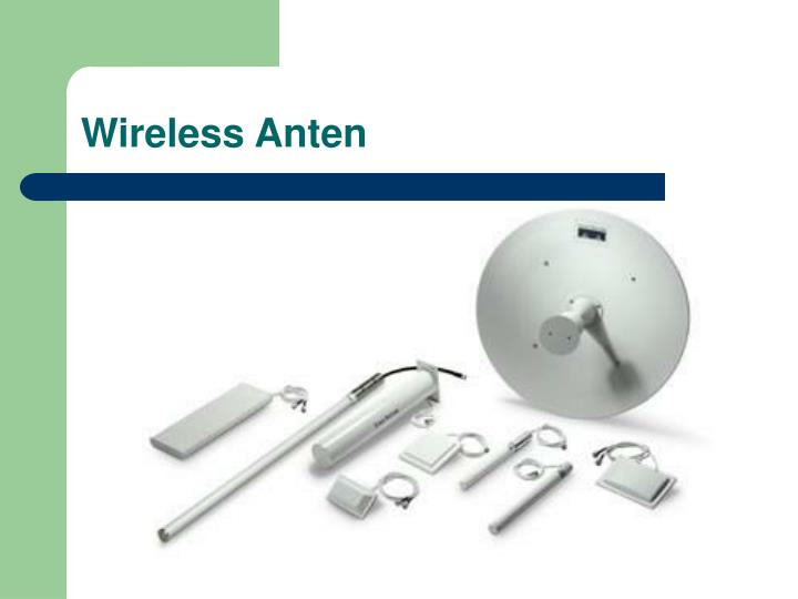 Wireless Anten