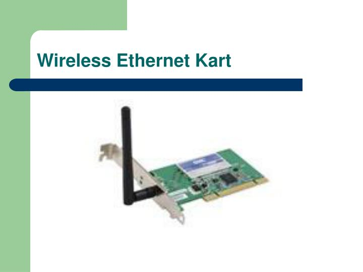 Wireless Ethernet Kart