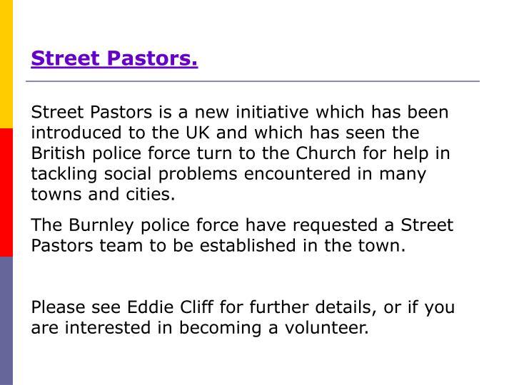 Street Pastors.
