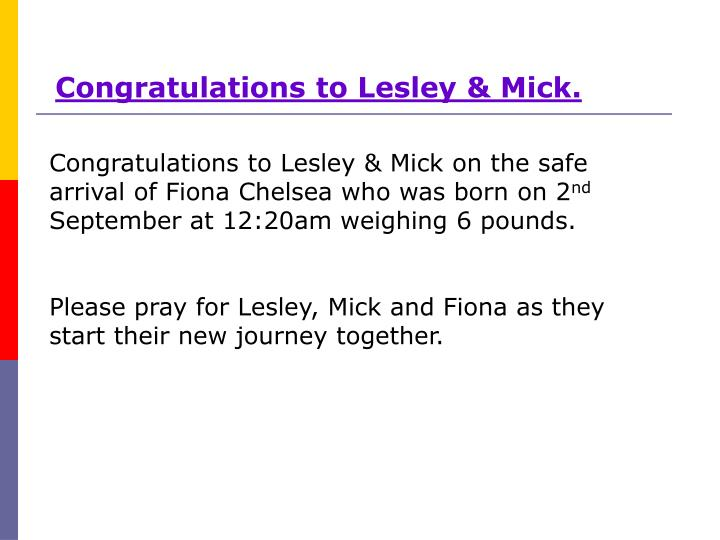 Congratulations to Lesley & Mick.