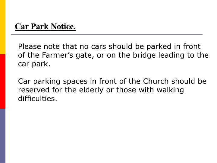 Car Park Notice.