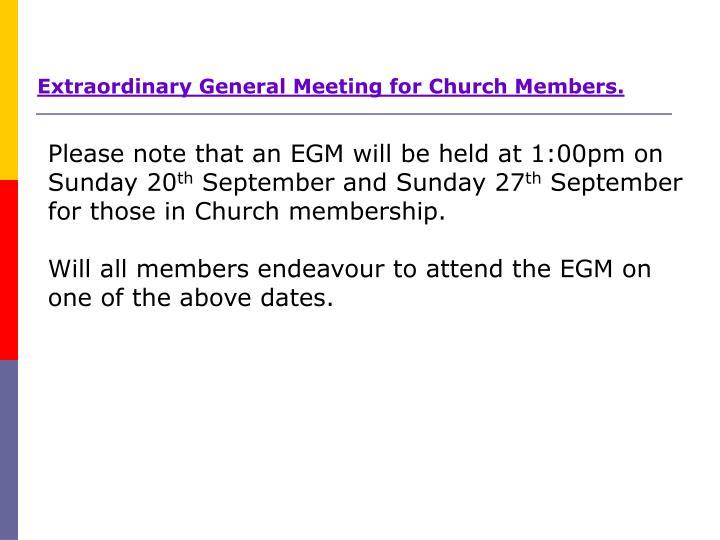 Extraordinary General Meeting for Church Members.