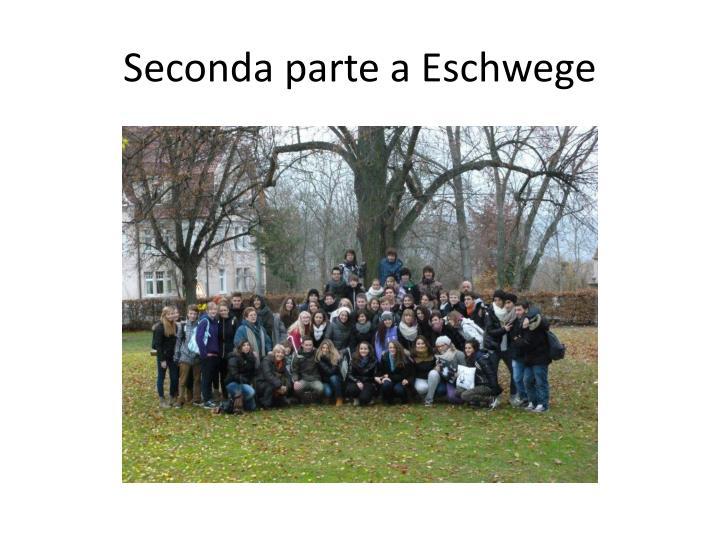 Seconda parte a Eschwege