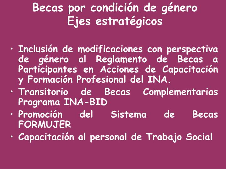 Inclusión de modificaciones con perspectiva de género al Reglamento de Becas a Participantes en Acciones de Capacitación y Formación Profesional del INA.