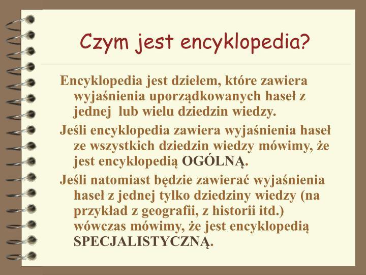 Czym jest encyklopedia?