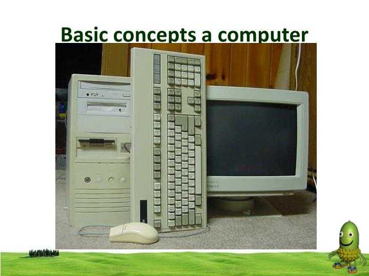 Basic concepts a computer2