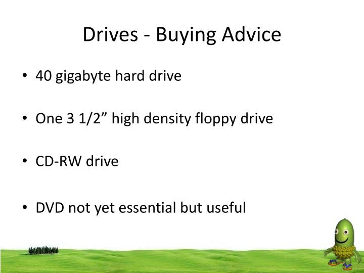 Drives - Buying Advice