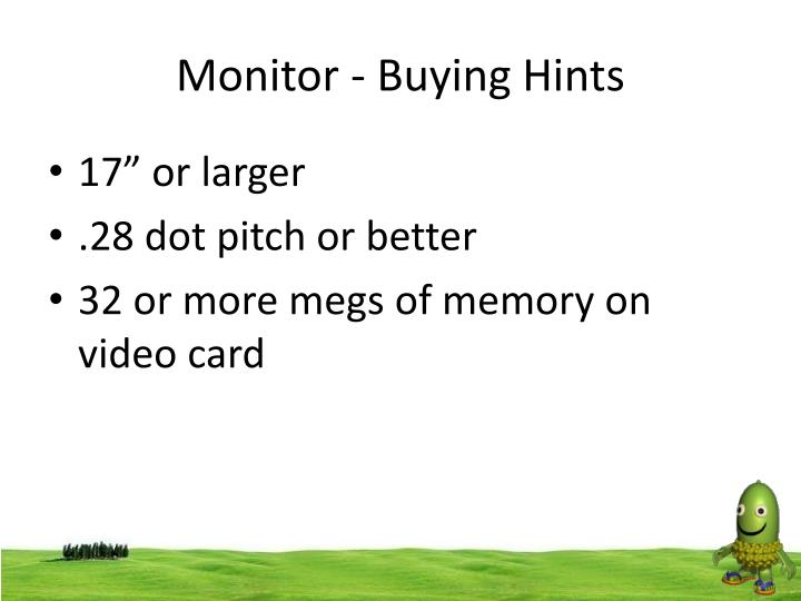 Monitor - Buying Hints