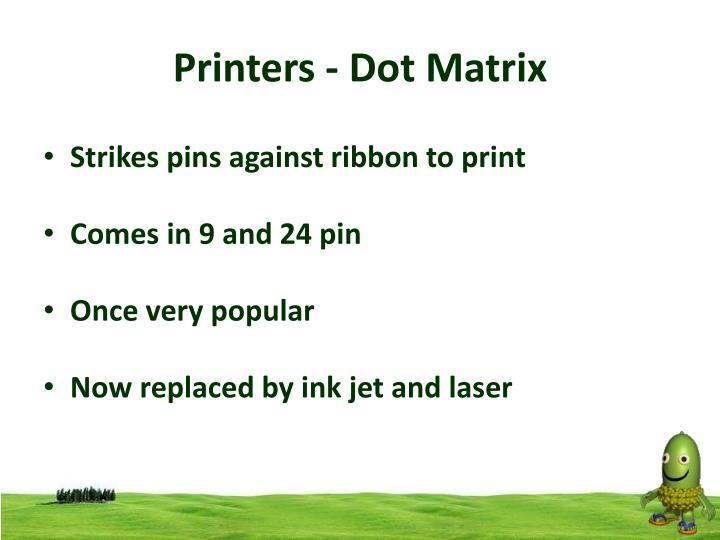 Printers - Dot Matrix