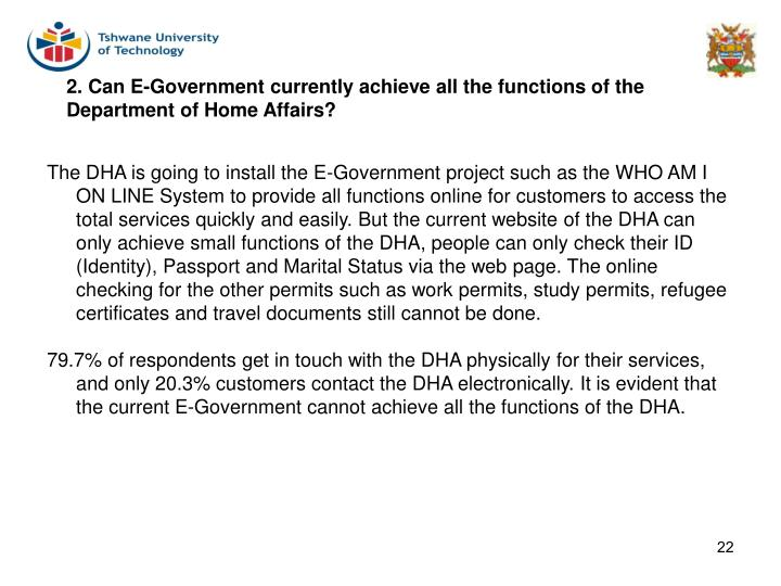 2. Can E-Government currently achieve all the functions of the Department of Home Affairs?