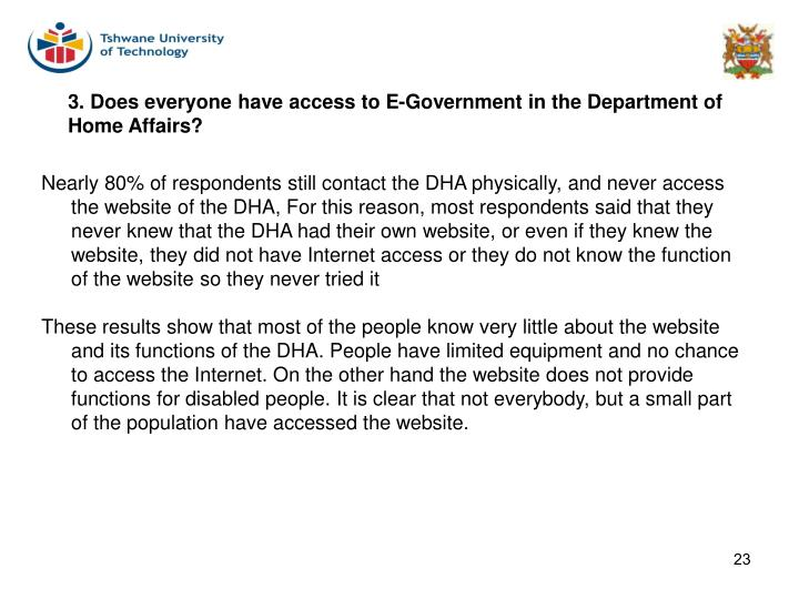 3. Does everyone have access to E-Government in the Department of Home Affairs?