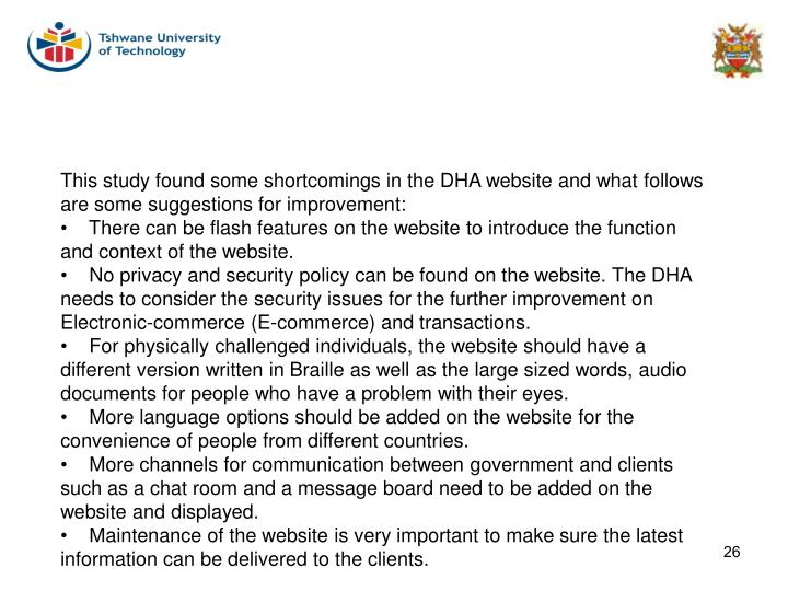 This study found some shortcomings in the DHA website and what follows are some suggestions for improvement: