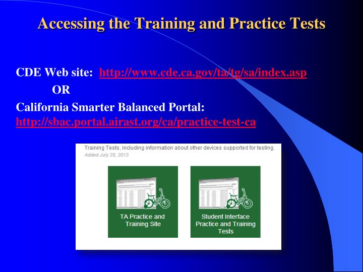 Accessing the Training and Practice Tests