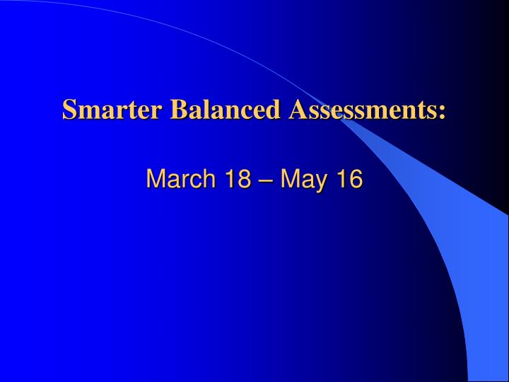 Smarter Balanced Assessments:
