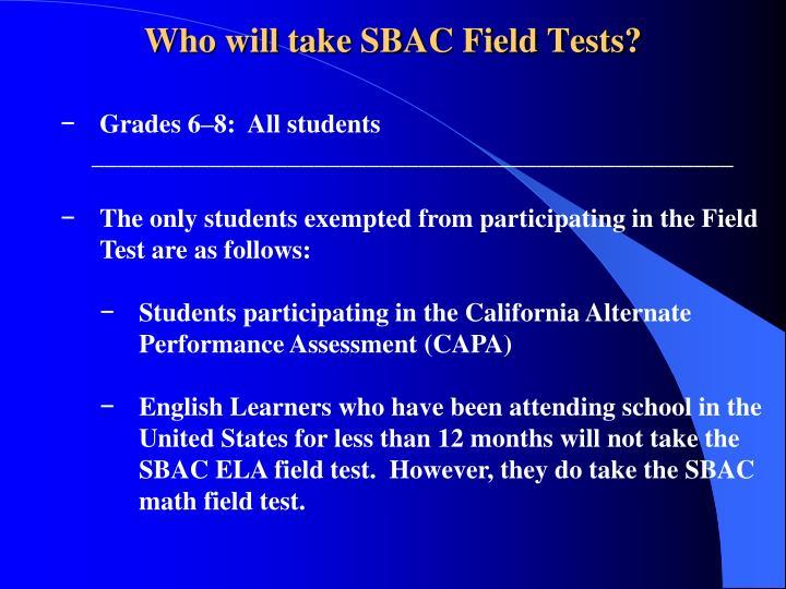 Grades 6–8:  All students