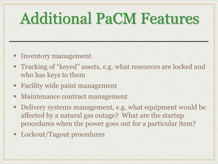 Additional PaCM Features