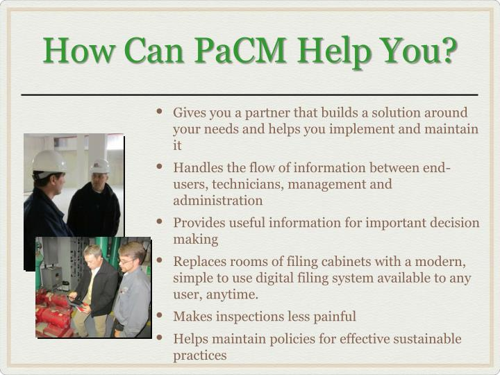 How Can PaCM Help You?