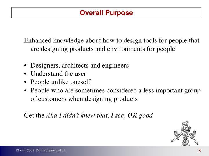 Overall Purpose