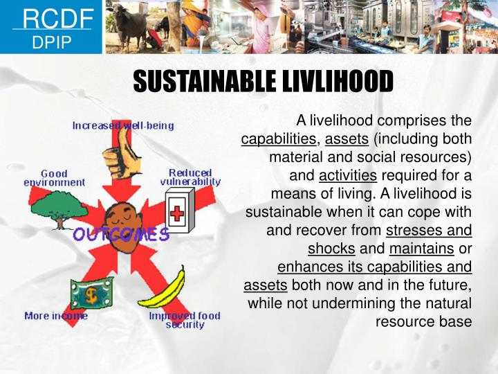 Sustainable livlihood