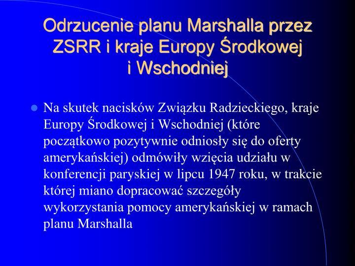 Odrzucenie planu Marshalla przez ZSRR i kraje Europy Środkowej