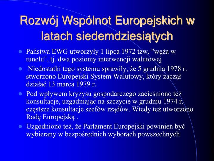 Rozwój Wspólnot Europejskich w latach siedemdziesiątych