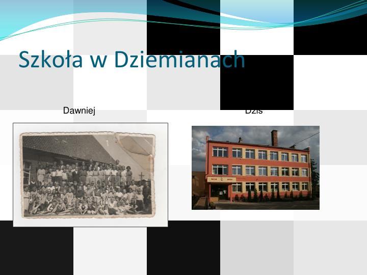 Szkoła w Dziemianach