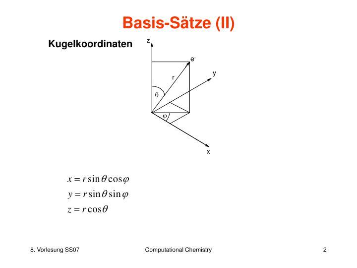 Basis-Sätze (II)