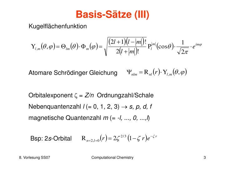 Basis-Sätze (III)
