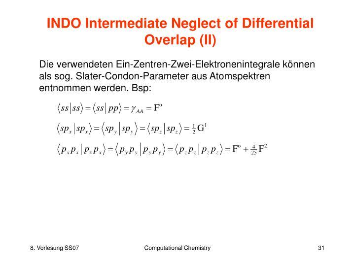 INDO Intermediate Neglect of Differential Overlap (II)