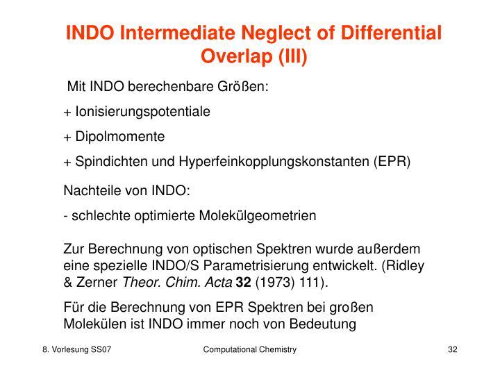 INDO Intermediate Neglect of Differential Overlap (III)
