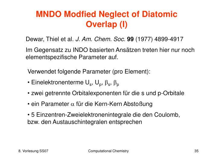 MNDO Modfied Neglect of Diatomic Overlap (I)