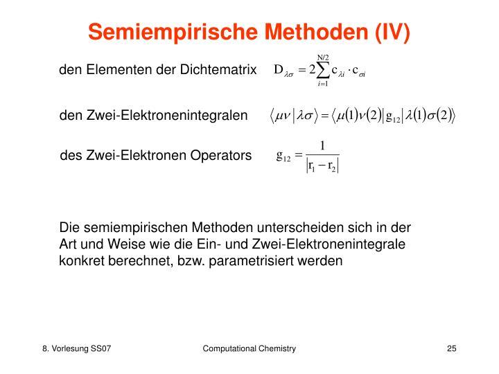 Semiempirische Methoden (IV)